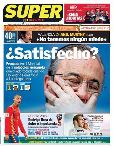 Trang bìa tờ Super Deporte công kích trực diện, quy kết việc Florentino Perez chọn Lopetegui làm HLV Real đã tạo ra hiệu ứng domino, khiến đội tuyển thất bại.