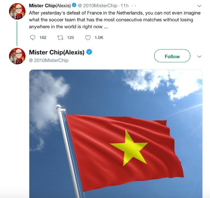 Thông báo trên tài khoản Mister Chip viết: Sau khi Pháp thất bại ở Hà Lan hôm qua, bạn sẽ không thể nào hình dung ra đội nào đang có mạch bất bại dài nhất thế giới lúc này đâu.... Kèm theo đó là hình quốc kỳ Việt Nam.