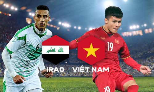 Iraq - Việt Nam: Chờ thầy trò Park Hang-seo đảo chiều lịch sử