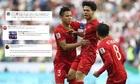 Chuyên gia bóng đá quốc tế ngả mũ trước chiến thắng của Việt Nam