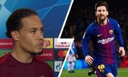 Van Dijk: 'Tôi chưa biết phải làm thế nào để kèm Messi'