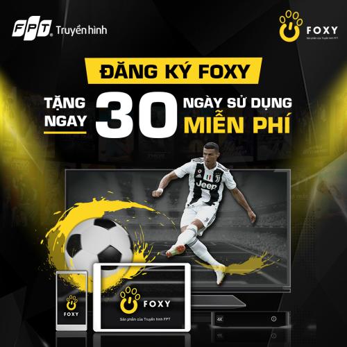 Foxy - ứng dụng xem thể thao trên di động của Truyền hình FPT - 1