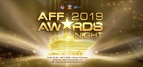 Sau hai năm liên tiếp thành công với bóng đá - từ cấp châu lục đến khu vực Đông Nam Á, Việt Nam lần đầu đăng cai tổ chức AFF Awards Night.