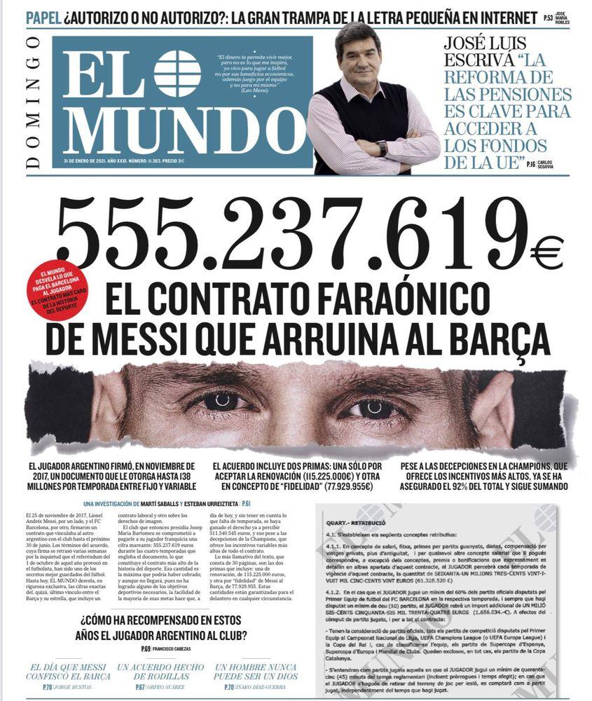 Trang nhất tờ El Mundo số ra hôm 31/1 gây rúng động vì các thông tin chi tiết về hợp đồng của Messi với Barca.